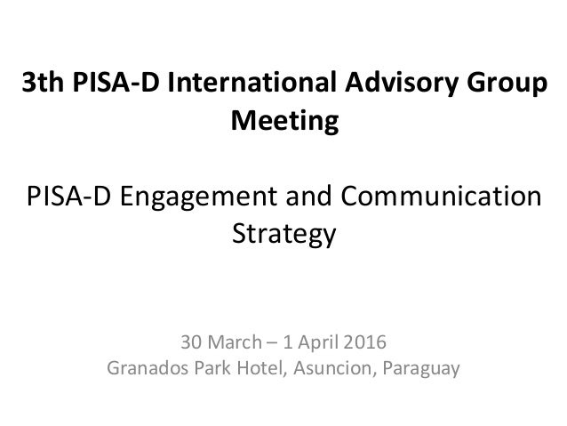 Presentations From The Rd PISA For Development International Advisor - Where is asuncion
