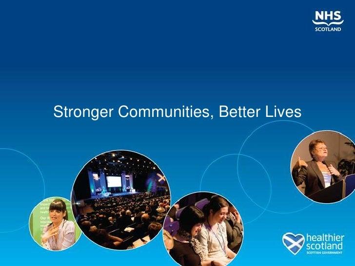 Stronger Communities, Better Lives