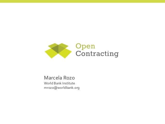 Marcela Rozo World Bank Institute mrozo@worldbank.org
