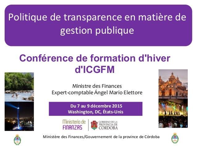 Du 7 au 9 décembre 2015 Washington, DC, États-Unis Conférence de formation d'hiver d'ICGFM Ministre des Finances Expert-co...
