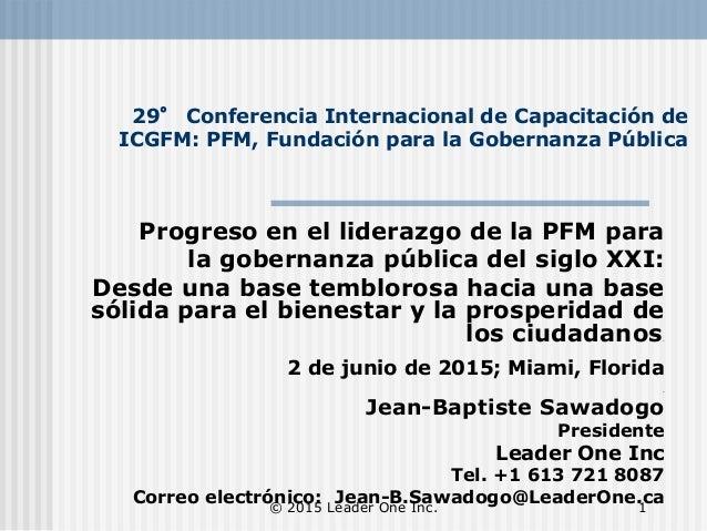 29° Conferencia Internacional de Capacitación de ICGFM: PFM, Fundación para la Gobernanza Pública Progreso en el liderazgo...
