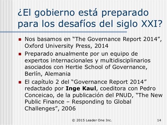 """¿El gobierno está preparado para los desafíos del siglo XXI?  Nos basamos en """"The Governance Report 2014"""", Oxford Univers..."""