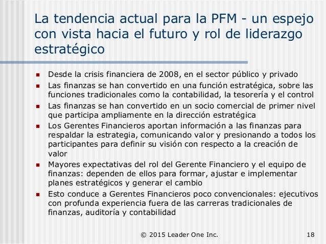 La tendencia actual para la PFM - un espejo con vista hacia el futuro y rol de liderazgo estratégico  Desde la crisis fin...