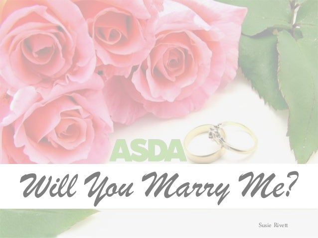 Will You Marry Me? Susie Rivett