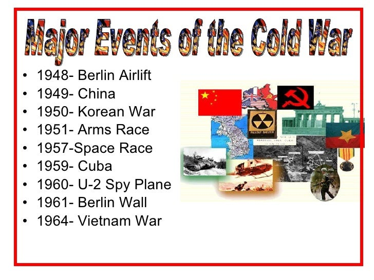 the historical event of cold war The chinese civil war in the cold war  (1911–1949) in order to understand the historical context in which the civil war occurred.