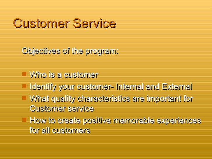 customer service objectives of the program who is