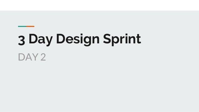 3 Day Design Sprint DAY 2
