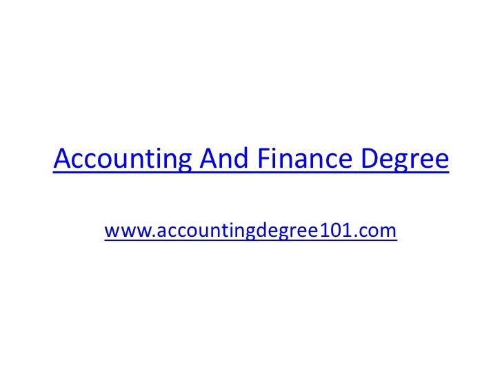 Accounting And Finance Degree   www.accountingdegree101.com