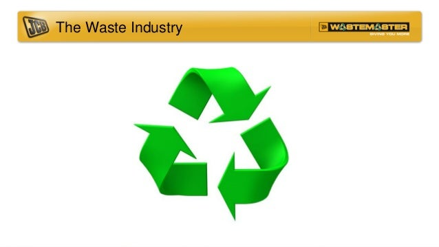 The Waste Industry