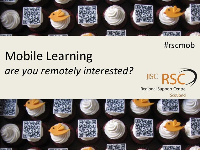 Mobile Learningare you remotely interested?#rscmob