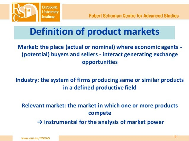competition assessment of relevant product market and geographical market essentially an economic definition 8 9