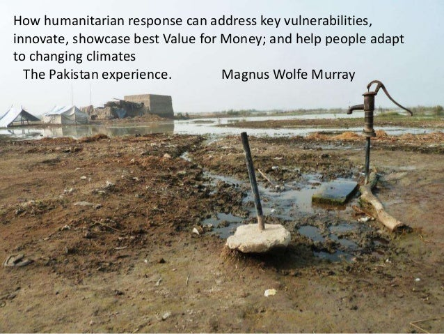 How humanitarian response can address key vulnerabilities, innovate, showcase best Value for Money; and help people adapt ...