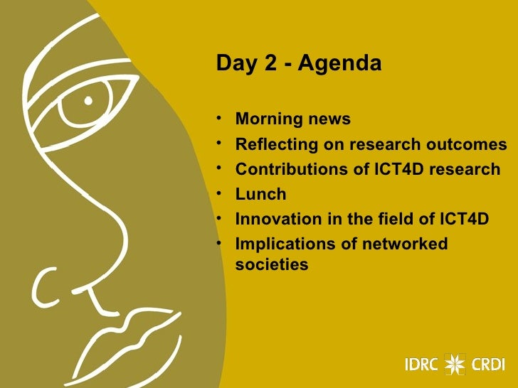 Day 2 - Agenda <ul><li>Morning news  </li></ul><ul><li>Reflecting on research outcomes </li></ul><ul><li>Contributions of ...