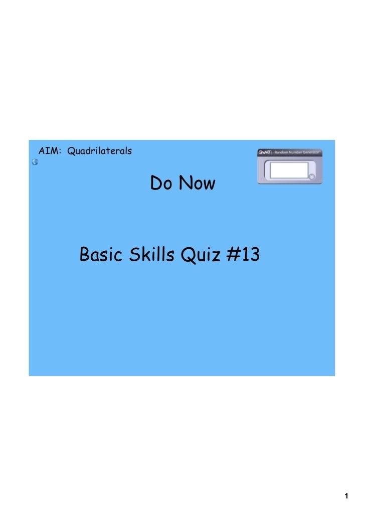AIM: Quadrilaterals                      Do Now        Basic Skills Quiz #13                                1