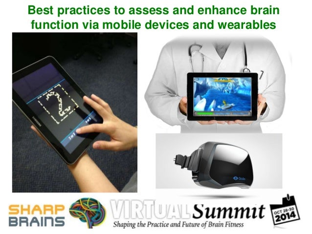 Best practices to assess and enhance brain  function via mobile devices and wearables