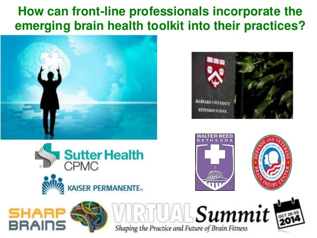 How can front-line professionals incorporate the  emerging brain health toolkit into their practices?