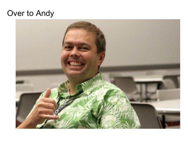 Over to Andy