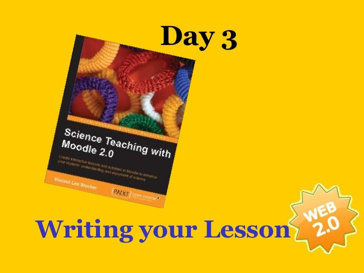Day 3Writing your Lesson