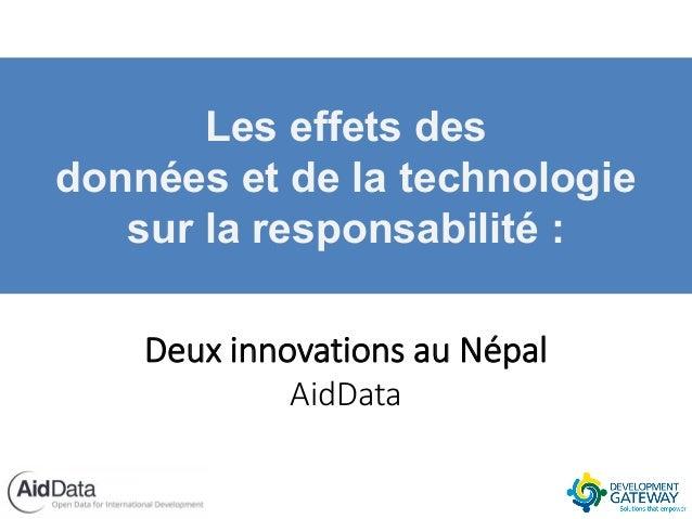 Les effets des données et de la technologie sur la responsabilité : Deux innovations au Népal AidData