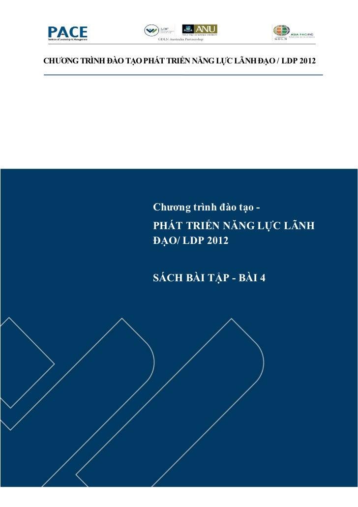 CHƯƠNG TRÌNH ĐÀO TẠO PHÁT TRIỂN NĂNG LỰC LÃNH ĐẠO / LDP 2012                        Chương trình đào tạo -                ...