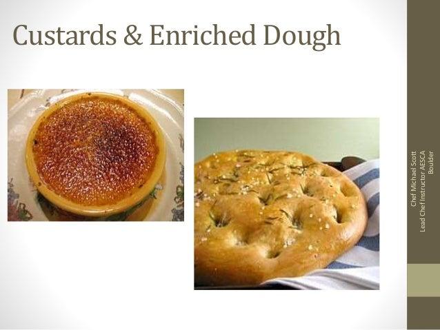 Custards & Enriched Dough ChefMichaelScott LeadChefInstructorAESCA Boulder