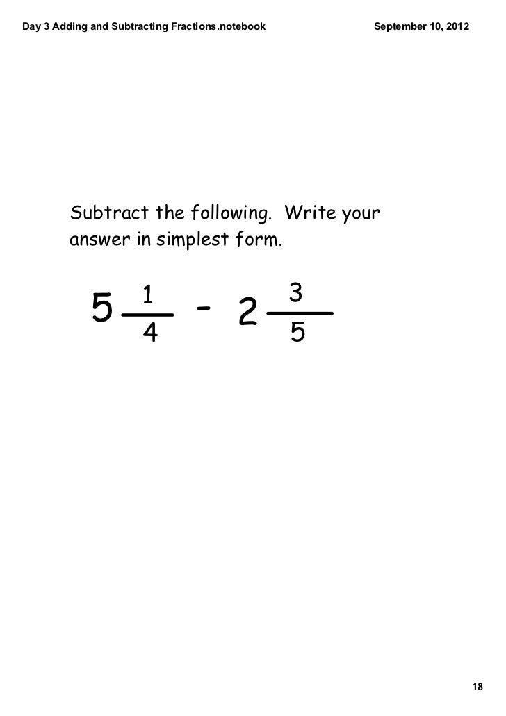 simplest form adding and subtracting fractions  Day 10 adding and subtracting fractions