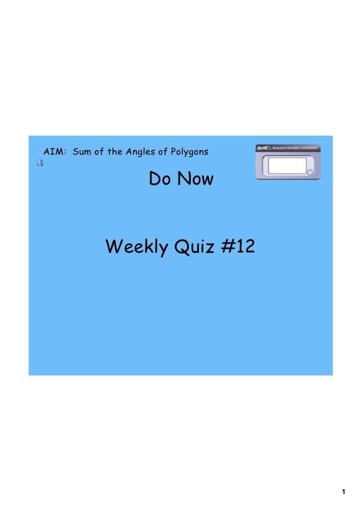 AIM: Sum of the Angles of Polygons                        Do Now               Weekly Quiz #12                            ...