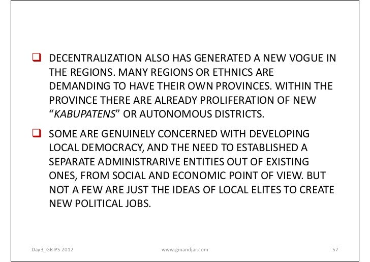 MAKING GOVERNMENT WORK: DECENTRALIZATION AND REGIONAL AUTONOMY