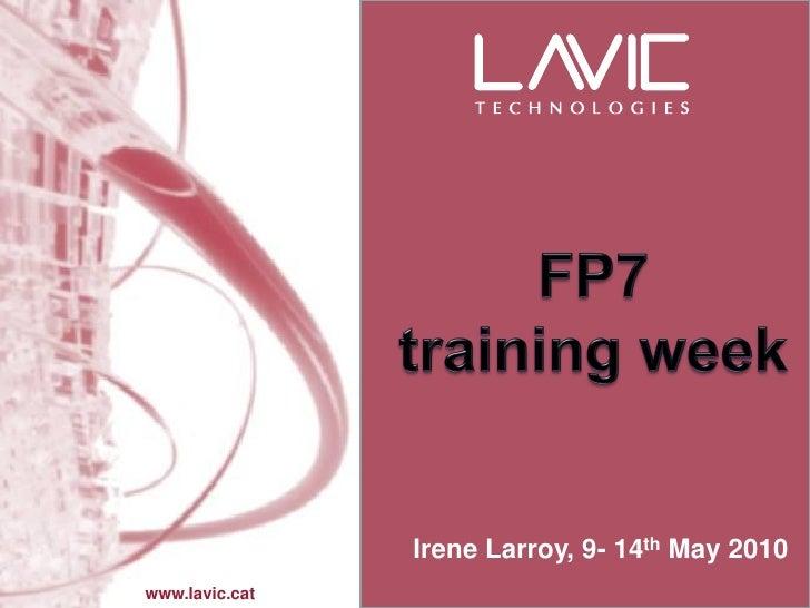 Irene Larroy, 9- 14th May 2010 www.lavic.cat