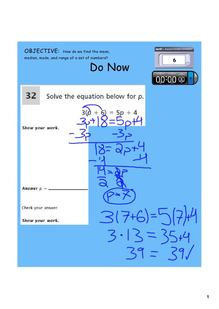OBJECTIVE:          How do we find the mean,median, mode, and range of a set of numbers?                                  ...