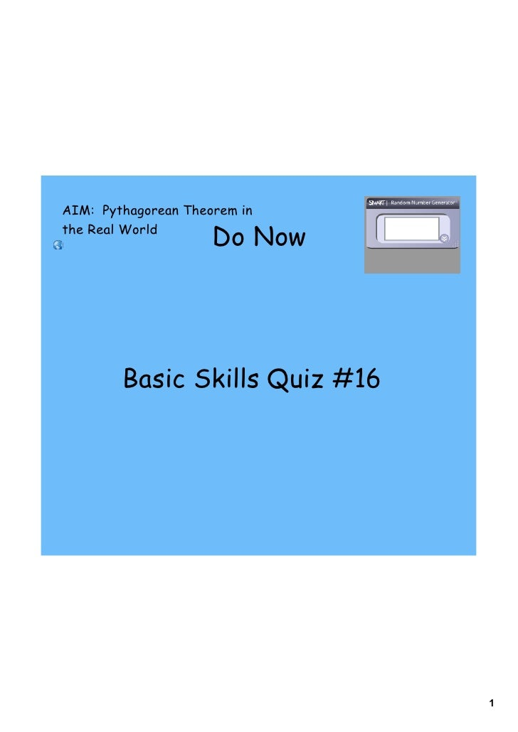 AIM: Pythagorean Theorem inthe Real World                     Do Now        Basic Skills Quiz #16                         ...