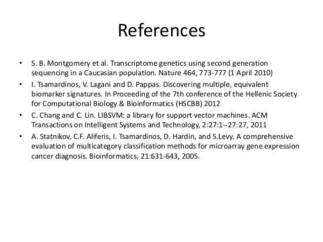 References•   S. B. Montgomery et al. Transcriptome genetics using second generation    sequencing in a Caucasian populati...