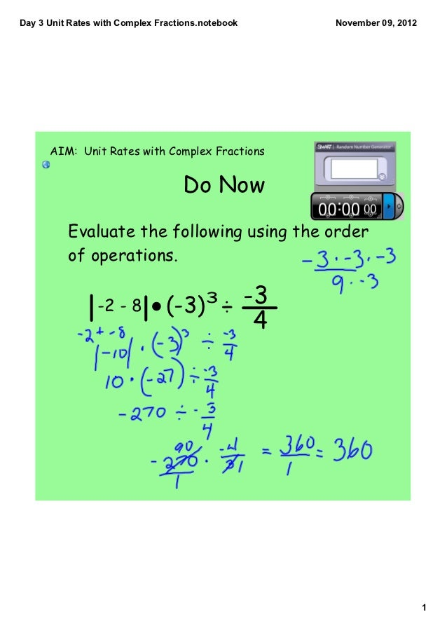 Day3UnitRateswithComplexFractions.notebook       November09,2012      AIM: Unit Rates with Complex Fractions      ...