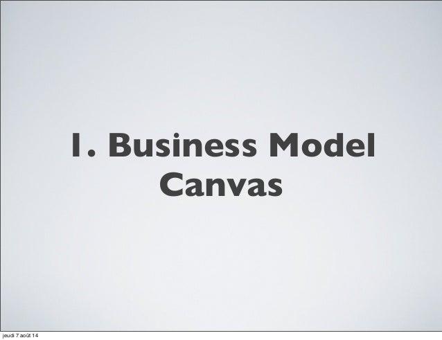 Business model canvas: Day 4   African summer school Slide 3