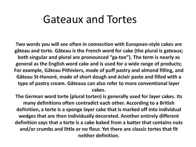 Gateaux and Tortes