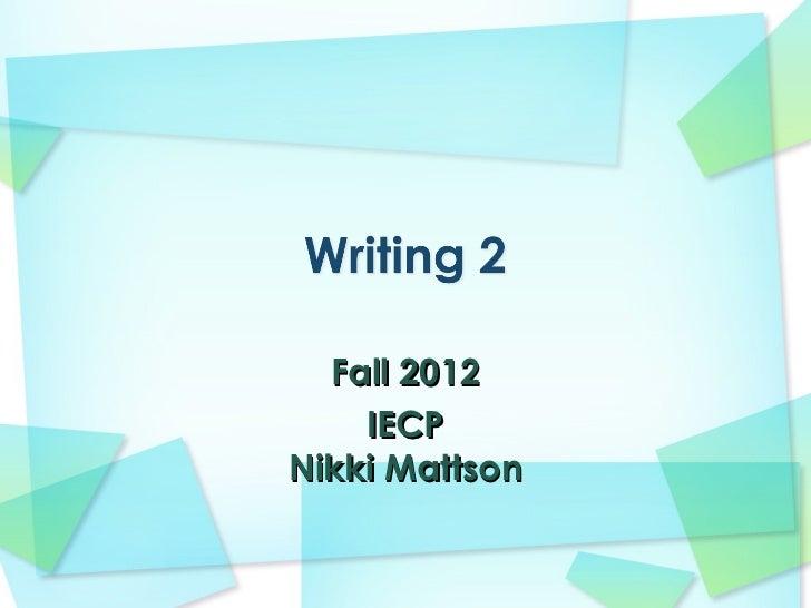Fall 2012    IECPNikki Mattson