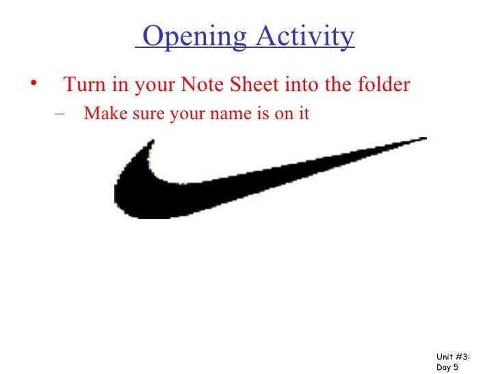 Opening Activity <ul><li>Turn in your Note Sheet into the folder </li></ul><ul><ul><li>Make sure your name is on it </li><...