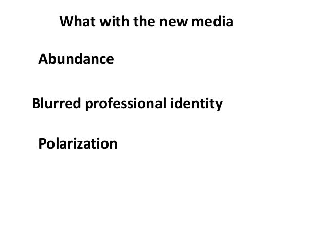 NORMATIVE THEORIES OF THE MEDIA JOURNALISM IN DEMOCRATIC