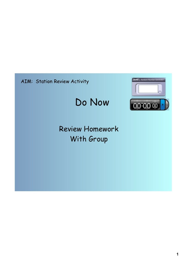 AIM: Station Review Activity                      Do Now               Review Homework                  With Group        ...
