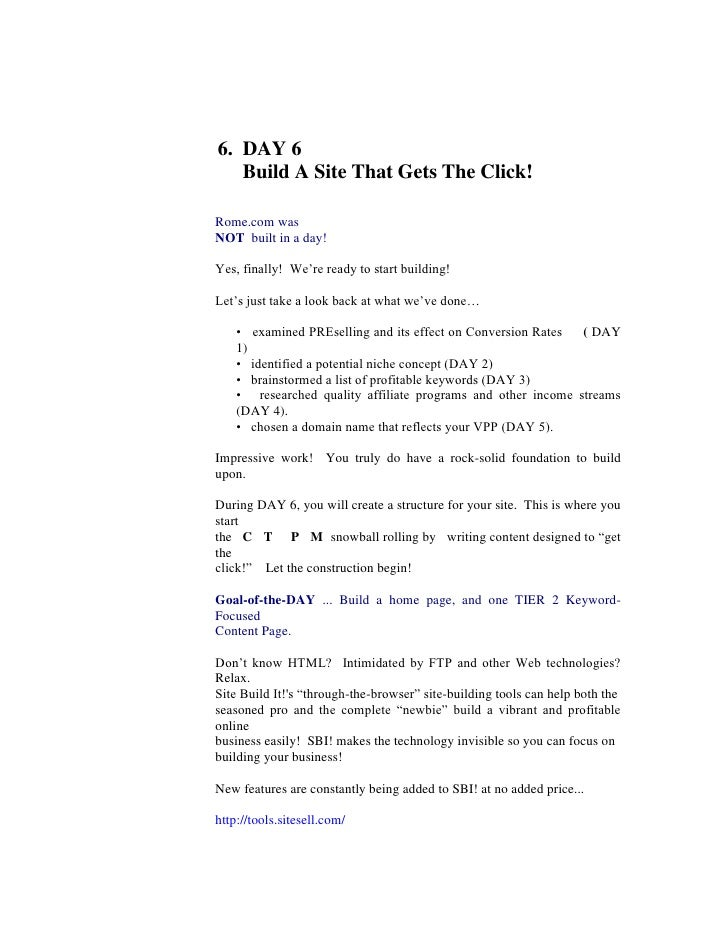 6.  DAY 6<br />     Build A Site That Gets The Click!<br />Rome.com was<br />NOT  built in a day!<br />Yes, finally!  We'r...