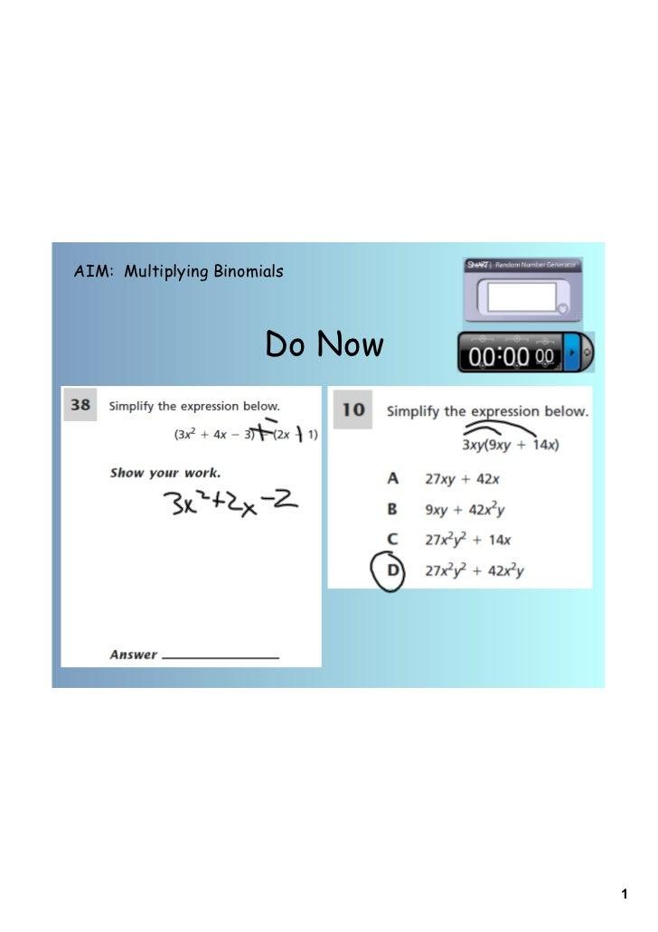 AIM: Multiplying Binomials                       Do Now                                1
