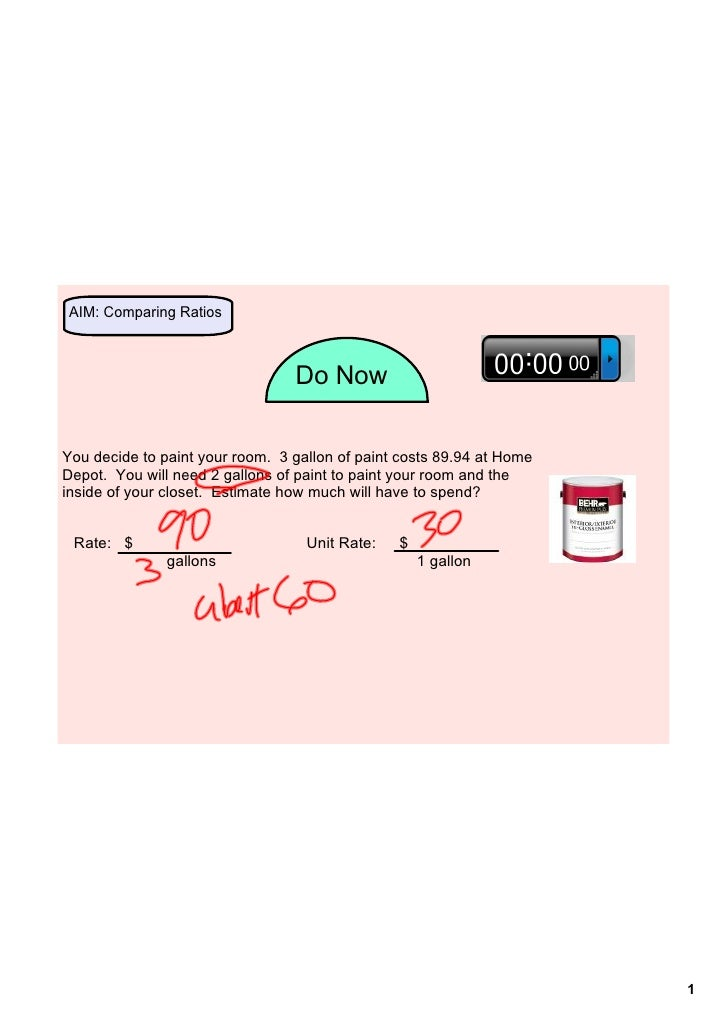 AIM:ComparingRatios                                  DoNowYoudecidetopaintyourroom.3gallonofpaintcosts89.94...
