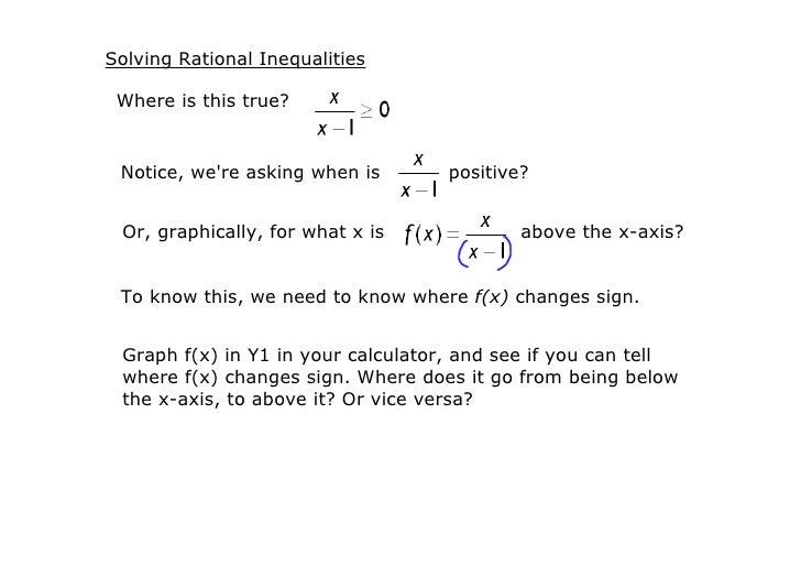 SolvingRationalInequalities   Whereisthistrue?    Notice,we'reaskingwhenis      positive?    Or,graphically,fo...