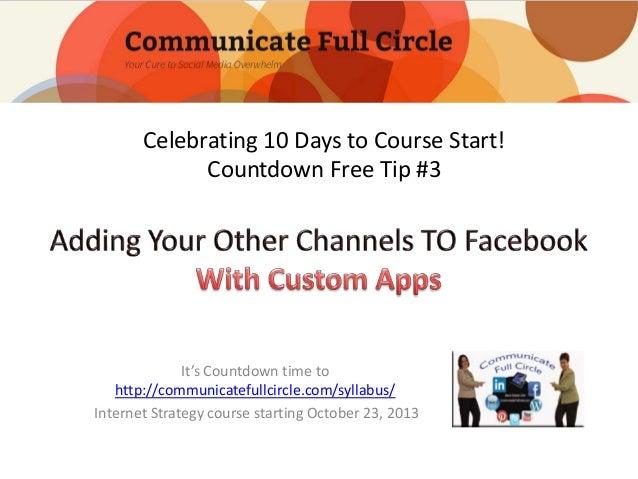 Celebrating 10 Days to Course Start! Countdown Free Tip #3  It's Countdown time to http://communicatefullcircle.com/syllab...