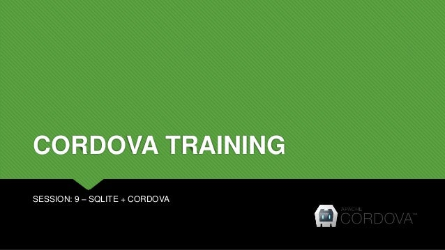 Cordova training - Day 9 - SQLITE