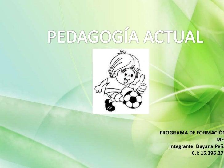 PROGRAMA DE FORMACIÓN                       MEL   Integrante: Dayana Peña            C.I: 15.296.271