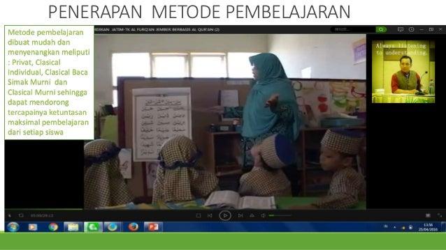 PENERAPAN METODE PEMBELAJARAN Metode pembelajaran dibuat mudah dan menyenangkan meliputi : Privat, Clasical Individual, Cl...