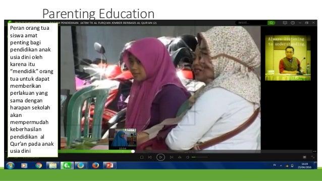 """Parenting Education Peran orang tua siswa amat penting bagi pendidikan anak usia dini oleh karena itu """"mendidik"""" orang tua..."""