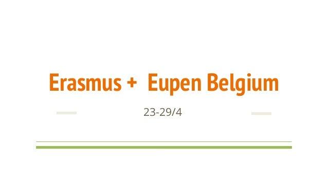 Erasmus + Eupen Belgium 23-29/4