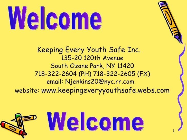 <ul><li>Keeping Every Youth Safe Inc. 135-20 120th Avenue South Ozone Park, NY 11420 718-322-2604 (PH) 718-322-2605 (FX) e...